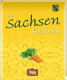 Das Sachsen Kochbuch