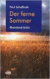 Paul Schaffrath - Der ferne Sommer
