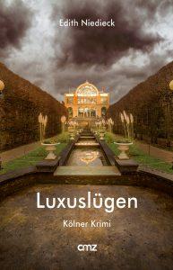 Edith Niedieck - Luxuslügen