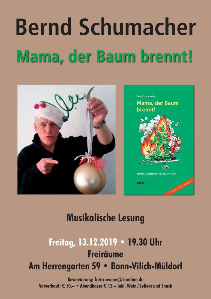 Plakat Bernd Schumacher - Mama, der Baum brennt!