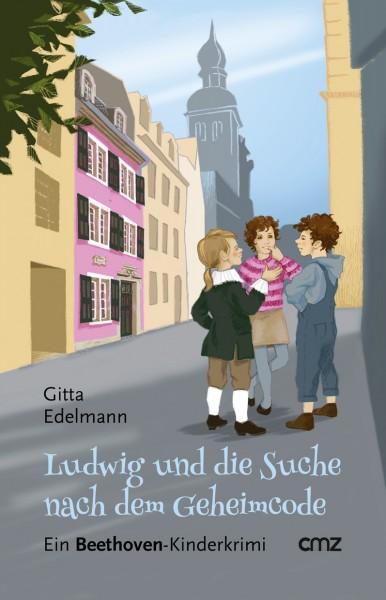 Gitta Edelmann - Ludwig und die Suche nach dem Geheimcode