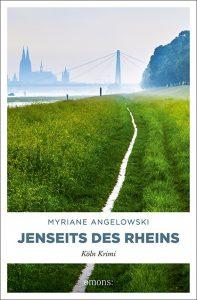 Myriane Angelowski - Jenseits des Rheins