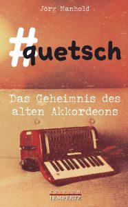 Jörg Manhold - #quetsch